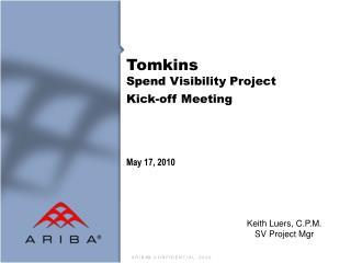 Tomkins  Spend Visibility Project  Kick-off Meeting