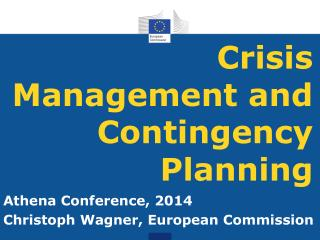 Crisis Management and Contingency Planning