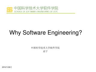 Why Software Engineering?