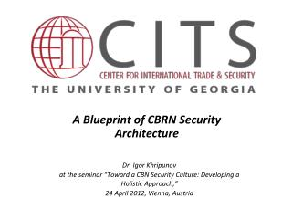 A Blueprint of CBRN Security Architecture