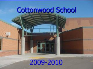 Cottonwood School