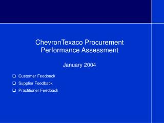 ChevronTexaco Procurement  Performance Assessment  January 2004