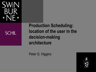 Production Scheduling: location of the user in the decision-making architecture