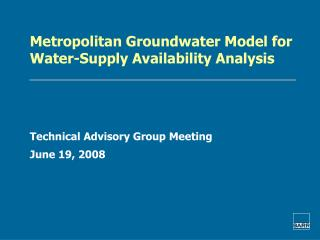 Metropolitan Groundwater Model for Water-Supply Availability Analysis