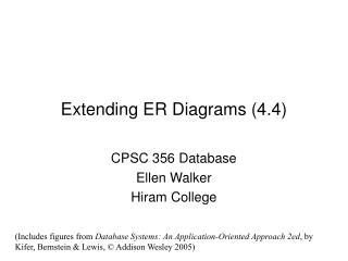 Extending ER Diagrams (4.4)
