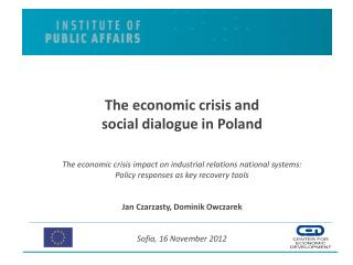 The economic crisis and  social dialogue in Poland