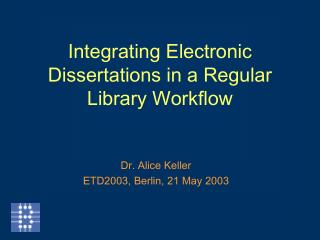 Integrating Electronic Dissertations in a Regular Library Workflow