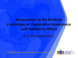 Presentation to the Portfolio Committee on Cooperative Governance and Traditional Affairs