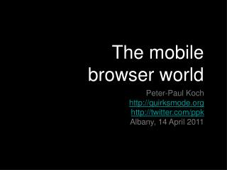 The mobile  browser world