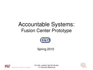Accountable Systems: Fusion Center Prototype
