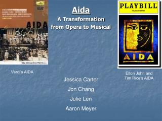 Aida A Transformation  from Opera to Musical