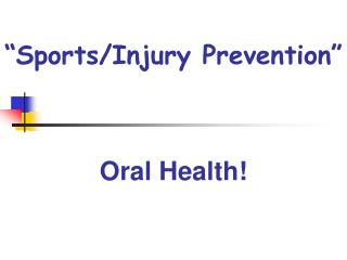 """Sports/Injury Prevention"""