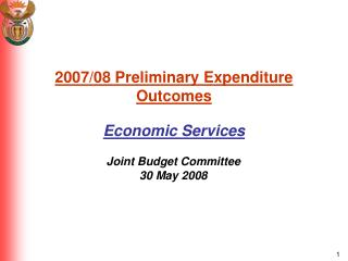 2007/08 Preliminary Expenditure Outcomes Economic Services