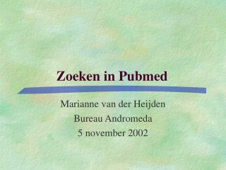 Zoeken in Pubmed