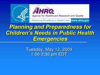 Planning and Preparedness for Children's Needs in Public Health Emergencies