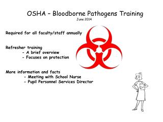 OSHA – Bloodborne Pathogens Training June 2014