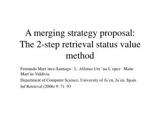 A merging strategy proposal: The 2-step retrieval status value method
