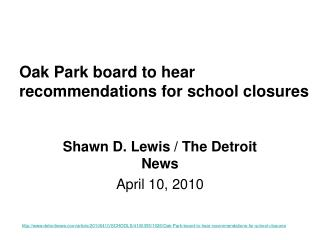 Oak Park board to hear recommendations for school closures