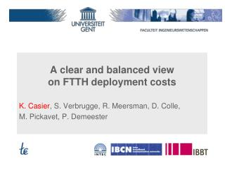 A clear and balanced view  on FTTH deployment costs