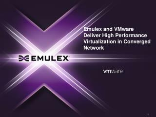 Emulex and VMware Deliver High Performance Virtualization in Converged Network