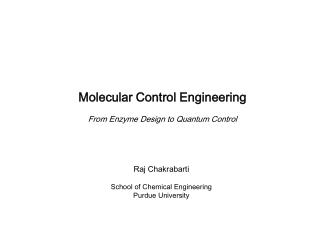 Molecular Control Engineering From Enzyme Design to Quantum Control