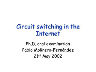 Circuit switching in the Internet