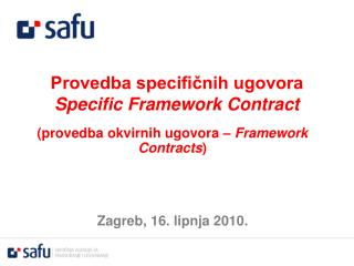 Provedba specifičnih ugovora Specific Framework Contract
