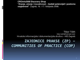 Zajednice prakse (ZP) – Communities of Practice (CoP)