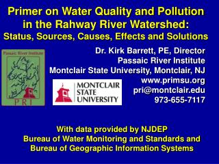 Primer on Water Quality and Pollution in the Rahway River Watershed:  Status, Sources, Causes, Effects and Solutions