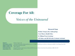 Coverage For All: Voices of the Uninsured
