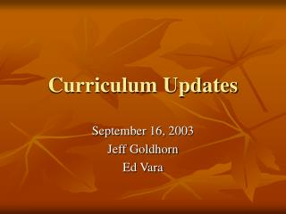 Curriculum Updates