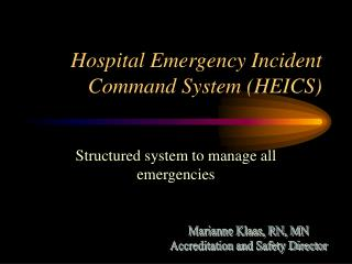 Hospital Emergency Incident Command System (HEICS)