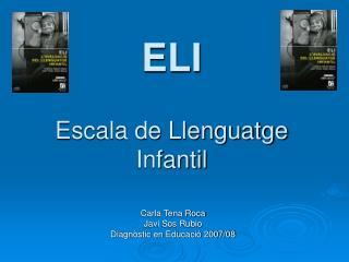 ELI Escala de Llenguatge Infantil
