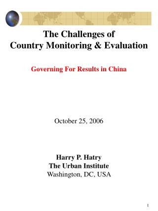 The Challenges of Country Monitoring & Evaluation Governing For Results in China