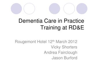 Dementia Care in Practice Training at RD&E