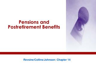 Pensions and Postretirement Benefits