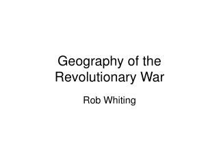 Geography of the Revolutionary War