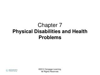 Chapter 7 Physical Disabilities and Health Problems