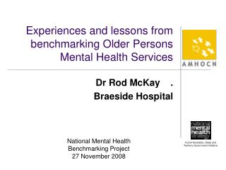 Experiences and lessons from benchmarking Older Persons Mental Health Services