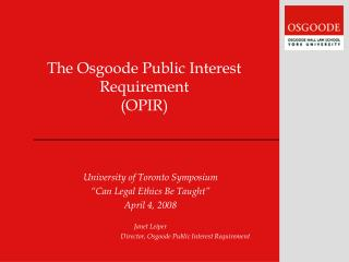 The Osgoode Public Interest Requirement (OPIR)