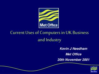 Current Uses of Computers in UK Business and Industry