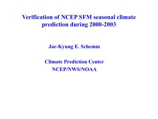 Verification of NCEP SFM seasonal climate prediction during 2000-2003