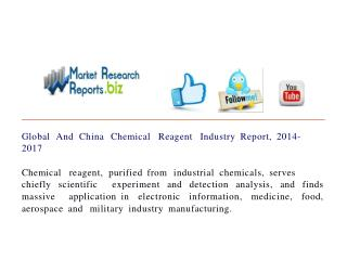 Global And China Chemical Reagent Industry Report, 2014-2017