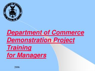 Department of Commerce Demonstration Project Training for Managers