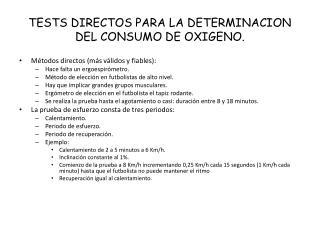 TESTS DIRECTOS PARA LA DETERMINACION DEL CONSUMO DE OXIGENO.