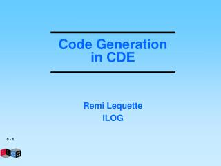 Code Generation in CDE