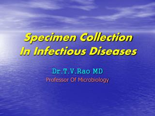 Specimen Collection In Infectious Diseases