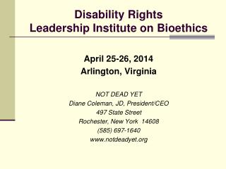 Disability Rights  Leadership Institute on Bioethics