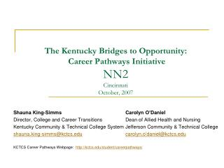 The Kentucky Bridges to Opportunity:  Career Pathways Initiative NN2 Cincinnati October, 2007