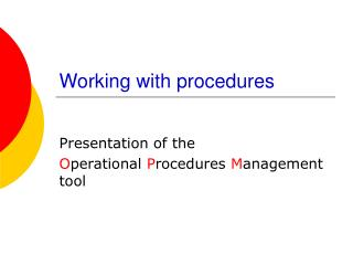Working with procedures